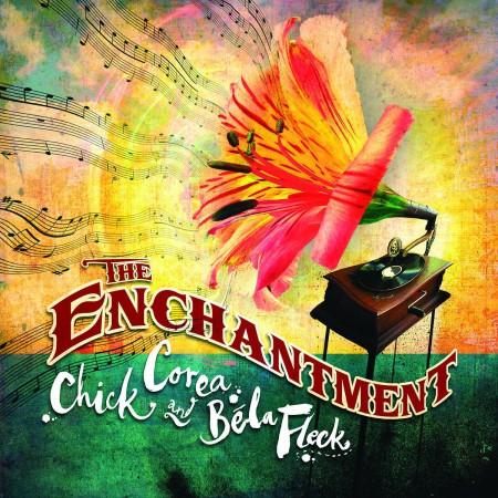 Chick Corea, Bela Fleck: The Enchantment - CD