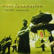 Dhol Foundation: Big Drum: Small World - CD