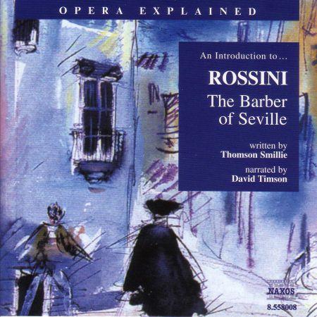 Opera Explained: Rossini - The Barber of Seville - CD