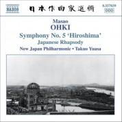 Ohki: Japanese Rhapsody / Symphony No. 5, 'Hiroshima' - CD