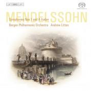 Bergen Philharmonic Orchestra, Andrew Litton: Felix Mendelssohn-Bartholdy: Symphonies 1&4 - SACD