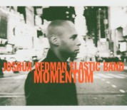 Joshua Redman, Elastic Band: Momentum - CD