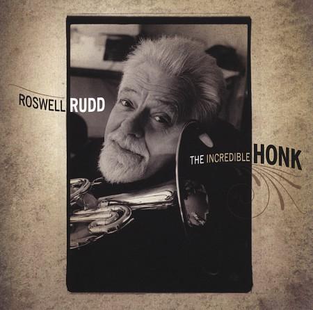 Roswell Rudd: Incredible Honk - CD