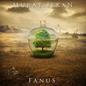 Murat İlkan: Fanus - CD