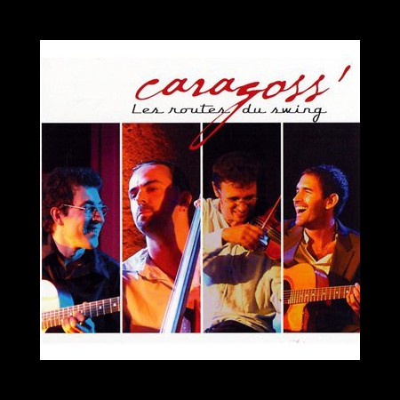 Caragoss: Les Routes Du Swing - CD