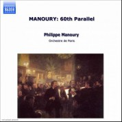 Manoury: 60th Parallel - CD