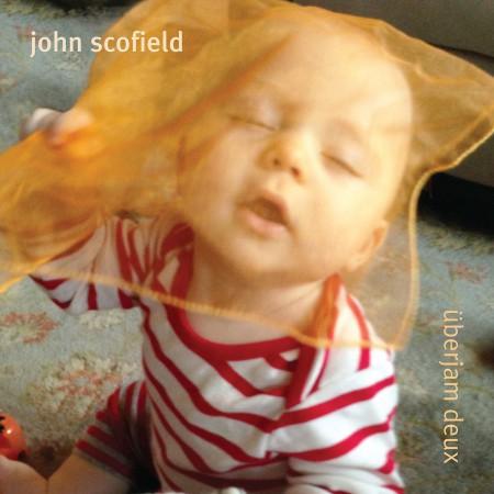 John Scofield: Überjam Deux - CD