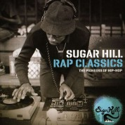 Çeşitli Sanatçılar: Sugar Hill Rap Classics - The Pionners Of Hip-Hop - CD