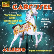 Rodgers: Carousel (Original Broadway Cast) (1945) / Allegro (Original Broadway Cast) (1947) - CD