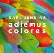 Cuca Roseta, Karl Jenkins, La Orquesta de Colores, Miloš Karadaglić, Pacho Flores, Rolando Villazón, The Adiemus Singers: Karl Jenkins: Adiemus Colores - CD