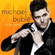 Michael Bublé: To Be Loved - CD