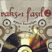 Çeşitli Sanatçılar: Raks-ı Fasıl 2 - CD