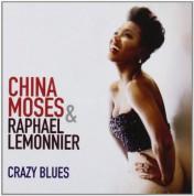 China Moses, Raphael Lemonnier: Crazy Blues - CD