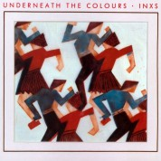 Inxs: Underneath the Colours - Plak
