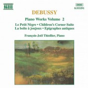 Francois-Joel Thiollier: Debussy: Piano Works, Vol. 2 - CD