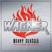 Çeşitli Sanatçılar: Wagner: Heavy Classix - The Ultimate Collection - CD