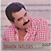 İbrahim Tatlıses: Türküler 2007 - CD