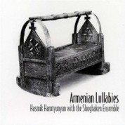 Hasmik Harutyunyan, The Shoghaken Ensemble: Armenian Lullabies - CD