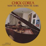 Chick Corea: Now He Sings, Now He Sobs - Plak