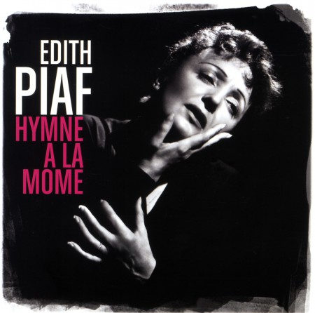 Édith Piaf: Hymme a La Mome: Best of - CD