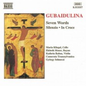 Gubaidulina: Seven Words / Silenzio / In Croce - CD