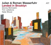 Julian Wasserfuhr, Roman Wasserfuhr: Landed in Brooklyn - CD