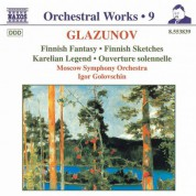 Igor Golovschin: Glazunov, A.K.: Orchestral Works, Vol.  9 - Finnish Fantasy / Finnish Sketches / Karelian Legend - CD