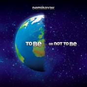 Demirayak: To Be Or Not To Be - CD