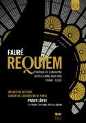 Orchestre de Paris, Paavo Järvi: Faure: Requiem - Cantique de Jean Racine - DVD