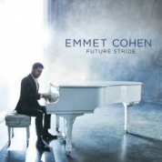 Emmet Cohen: Future Stride - Plak