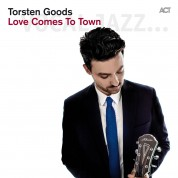 Torsten Goods: Love Comes To Town - CD