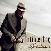 Fatih Erkoç: Aşk Sadece - CD