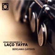 Hüsnü Şenlendirici & Laço Tayfa: Bergama Gaydası - CD