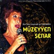 Müzeyyen Senar: Ben Seni Unutmak İçin Sevmedim - CD