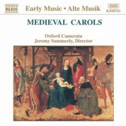 Oxford Camerata, Jeremy Summerly: Medieval Carols - CD
