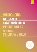 Wiener Philharmoniker, Pierre Boulez: Bruckner: Symphony No. 8 - DVD