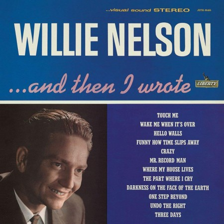 Willie Nelson: ...and Then I Wrote - Plak