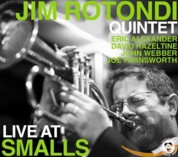 Jim Rotondi: Live At Smalls 2009 - CD