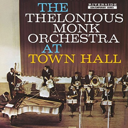 Thelonious Monk: At Town Hall - Plak