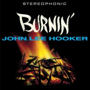 John Lee Hooker: Burnin' + 2 Bonus Tracks! Limited Edition In Transparent Yellow Colored Vinyl. - Plak