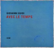 Giovanni Guidi: Avec Le Temps - CD