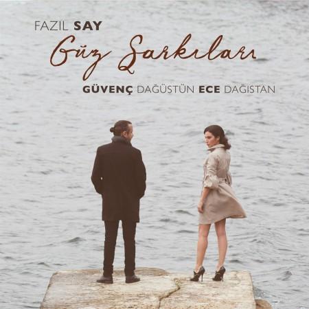 Guvenc Dagustun, Ece Dağıstan: Say: Güz Şarkıları - Plak