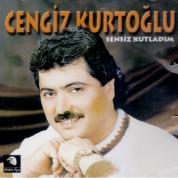 Cengiz Kurtoğlu: Sensiz Kutladım - CD