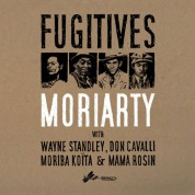 Moriarty: Fugitives - CD