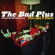Bad Plus: For All I Care - CD