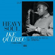Ike Quebec: Heavy Soul / It Might As Well Be Spring - Plak