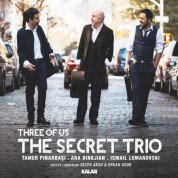 The Secret Trio, Ara Dinkjian, Taner Pınarbaşı, İsmail Lumanovski: Three Of Us - CD