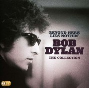 Bob Dylan: Beyond Here Lies Nothin': Bob Dylan - The Collection - CD