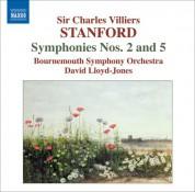 David Lloyd-Jones: Stanford: Symphonies, Vol. 2 (Nos. 2 and 5) - CD