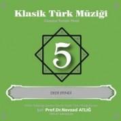 Nevzat Atlığ: Klasik Türk Müziği 5 - CD